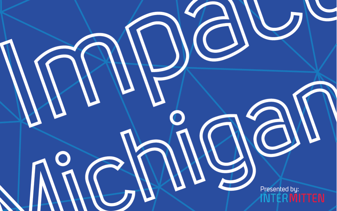 Community News: The Impact Michigan Podcast Is Now Part of Intermitten